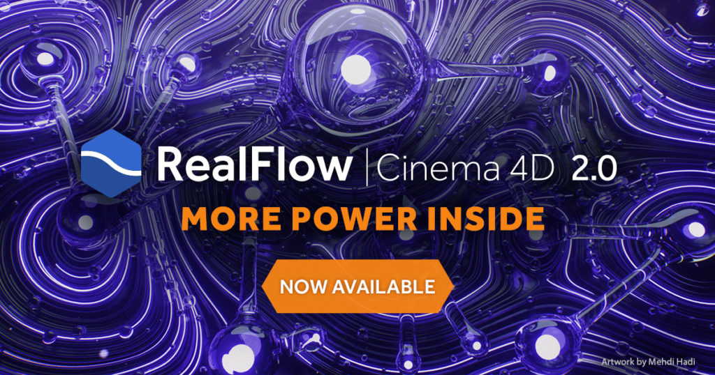 Realflow for C4D 2 - Now Available