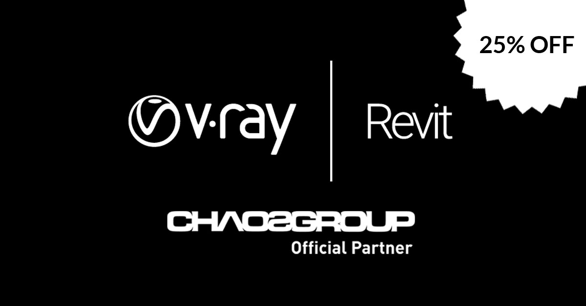 Vray for Revit 25% off
